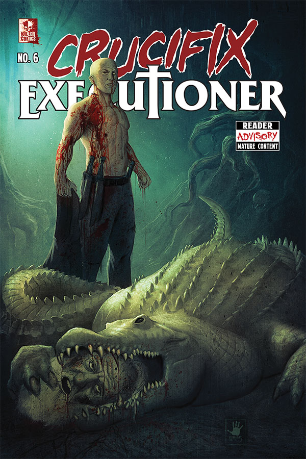 Crucifix Executioner Issue #6
